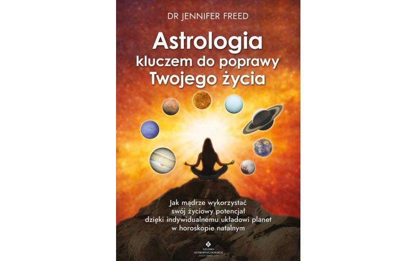 Astrologia kluczem do poprawy Twojego życia.